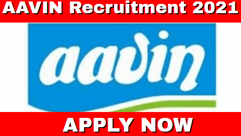 Aavin Recruitment 2021