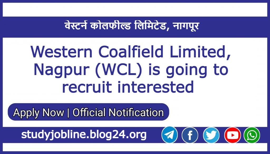 WCL Nagpur Recruitment 2021