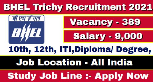 BHEL Trichy Apprentice Recruitment 2021