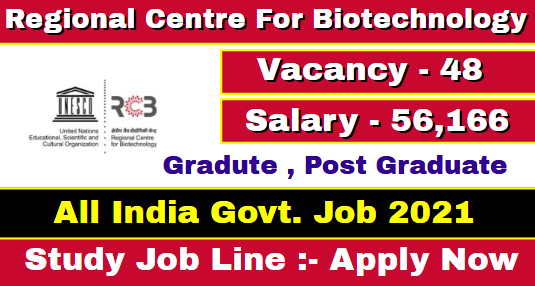 Regional Centre For Biotechnology Recruitment 2021