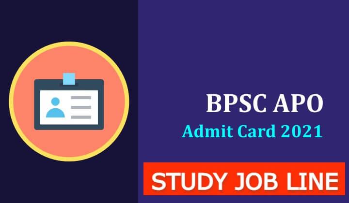 BPSC APO Mains Admit Card 2021