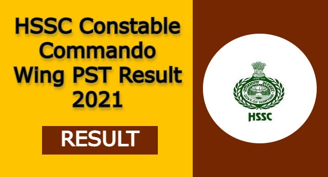 HSSC Constable Commando Wing PST Result 2021