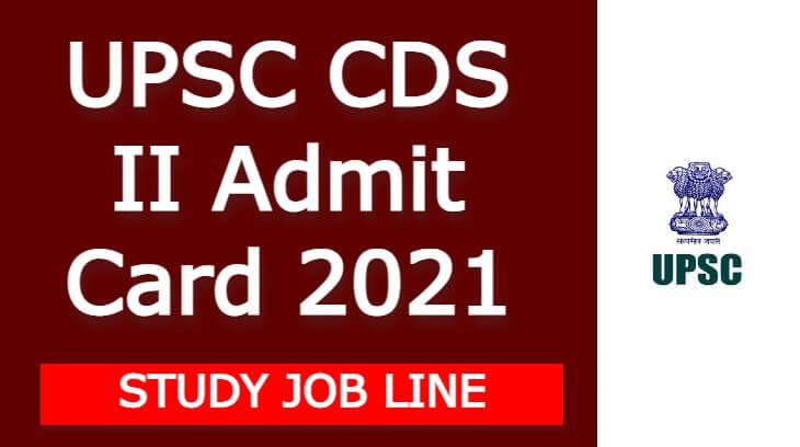 UPSC CDS II Admit Card 2021