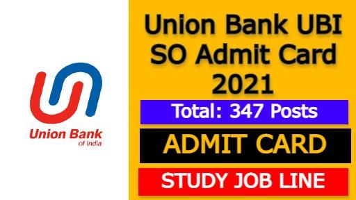 Union Bank UBI SO Admit Card 2021